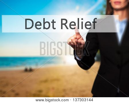 Debt Relief - Female Touching Virtual Button.