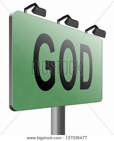 God and salvation search road to heaven, religion and belief in the lord, road sign billboard, 3D illustration isolated on white.