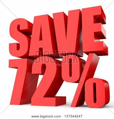 Discount 72 Percent Off. 3D Illustration On White Background.