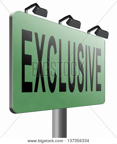 exclusive offer edition or VIP treatment rare high quality product with limited production or exclusivity road sign billboard, 3D illustration isolated on white