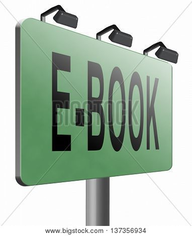 Ebook downloading and read online electronic book or e-book download, road sign billboard, 3D illustration isolated on white
