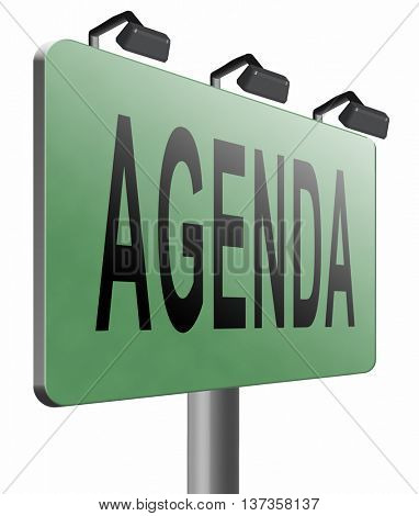 agenda timetable and business schedule organizing and planning time use for meetings and organize organization, road sign billboard. 3D illustration, isolated,on white