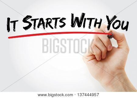 Hand Writing It Starts With You