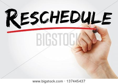 Hand Writing Reschedule With Marker