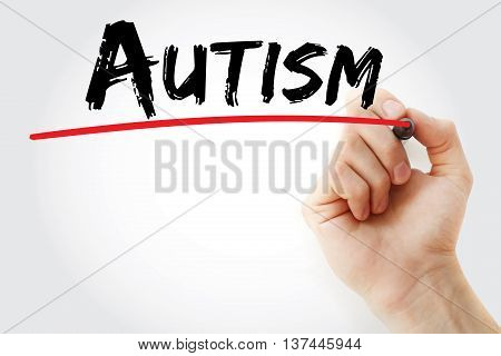 Hand writing Autism with marker concept, presentation background