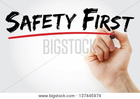 Hand Writing Safety First With Marker