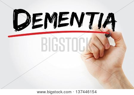 Hand writing Dementia with marker concept, presentation background