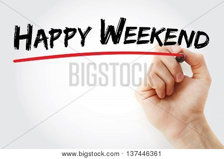 Hand writing Happy Weekend with marker concept background