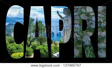 Capri island, Italy.Capri is an island in the Tyrrhenian Sea near Naples. Capri - island name sign with photo in background