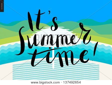 it s summer time, lettering on beach background - a vector cartoon black brush hand written lettering in russian It s Summer Time, beach, umbrella, river, hills on background