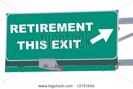 Exit sign concepts retirement this exit isolated