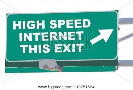 Exit sign concepts high speed internet this exit isolated