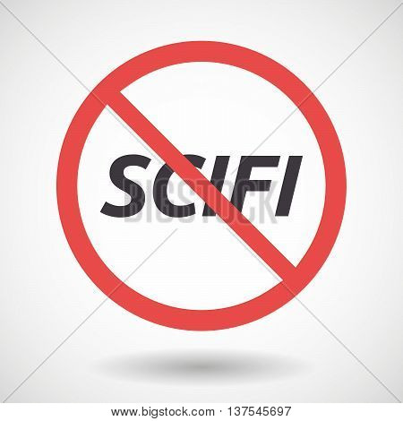 Isolated Forbidden Signal With    The Text Scifi