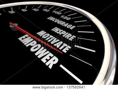 Empower Encourage Motivate Inspire Speedometer 3d Illustration poster
