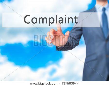 Complaint -  Businessman Click On Virtual Touchscreen.