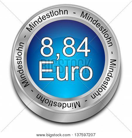 8,84 Euro minimum wage - in german - 3D illustration