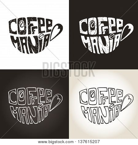 Coffee mug , Cup with Lettering Inscription  Coffee mania.Hand painting logo, icon set, grunge backround .Banner  in a door and a passerby.Typographic Vector Illustration