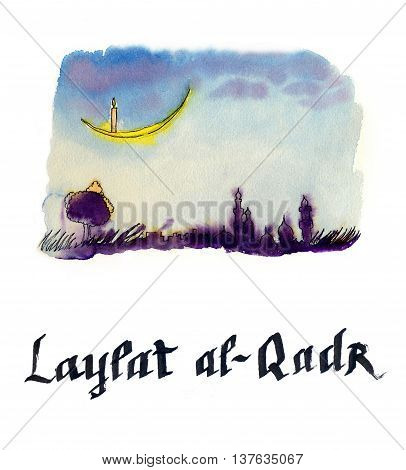 Laylat al-Qadr Islamic religion celebration night background Ramadan