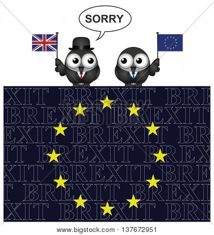 United Kingdom saying sorry for leaving the European Union after the June 2016 referendum perched on an EU flag with Brexit text overlaid