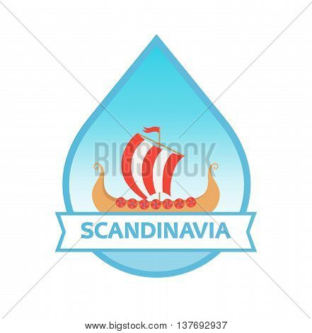 Emblem of Scandinavia with Drakkar - Nordic Longship, Vector Illustration isolated on white. poster