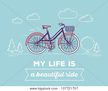 Vector illustration of retro pastel color bicycle with basket and text my life is a beautiful ride on blue outdoor background. Bike adventure concept. Thin line art flat design of vintage bicycle riding on the bicycle and cycling theme