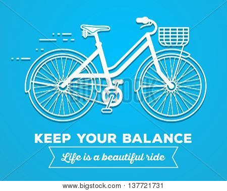 Vector illustration of white color moving fast bicycle with basket and text keep your balance life is a beautiful ride on blue background. Bike adventure concept. Thin line art flat design of female bicycle riding on the bicycle and cycling theme