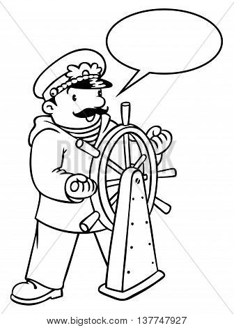 Coloring picture or coloring book of funny captain or sailor, or yachtsman in coat, at the helm. Profession series. Children vector illustration. With balloon for text.