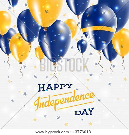Nauru Vector Patriotic Poster. Independence Day Placard With Bright Colorful Balloons Of Country Nat