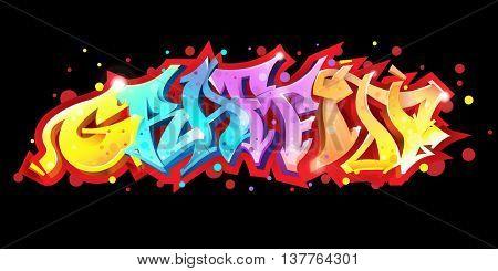 Graffiti lettering on black background. Street art style. Wild style graffiti letters. Vector illustration.