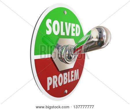 Problem Solution Solved Switch On Fix Repair 3d Illustration