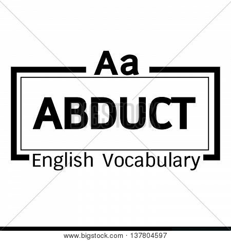 an images of ABDUCT english word vocabulary illustration design