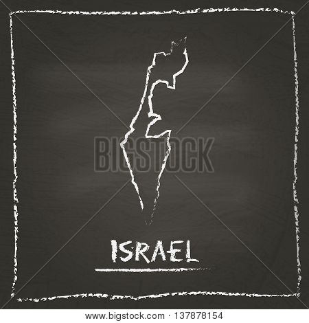Israel Outline Vector Map Hand Drawn With Chalk On A Blackboard. Chalkboard Scribble In Childish Sty