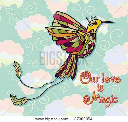 Vector illustration with colibri. Tribal peruvian style. Colored tropical bird. Love card. Our love is magic.