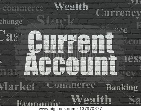 Money concept: Painted white text Current Account on Black Brick wall background with  Tag Cloud