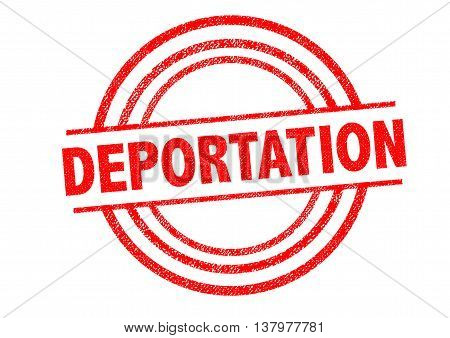 DEPORTATION Rubber Stamp over a white background.