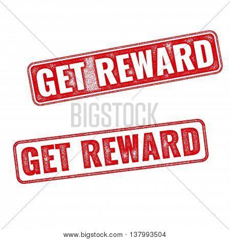 Get Reward Grunge Rubber Stamp On White Background