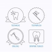 Toothache, drilling tool and toothbrush icons. Dentinal tubules linear sign. Award medal, star label and speech bubble designs. Vector poster
