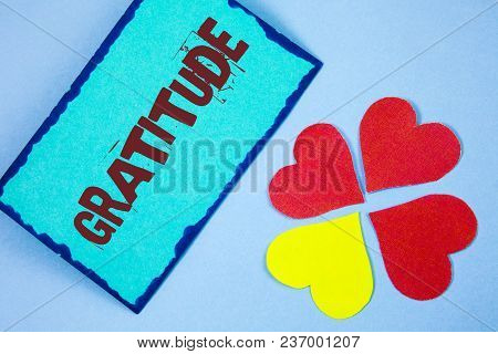 Text Sign Showing Gratitude. Conceptual Photo Quality Of Being Thankful Appreciation Thankfulness Ac