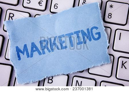 Word Writing Text Marketing. Business Concept For Advertising Selling Products From A Company To Pro