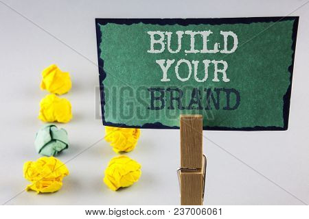 Handwriting Text Writing Build Your Brand. Concept Meaning Create Your Own Logo Slogan Model Adverti