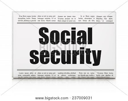 Security Concept: Newspaper Headline Social Security On White Background, 3d Rendering