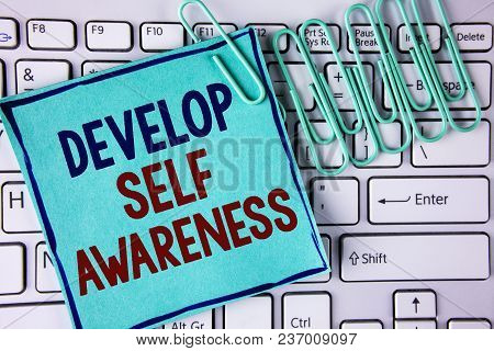 Word Writing Text Develop Self Awareness. Business Concept For Improve Your Informations About Surro
