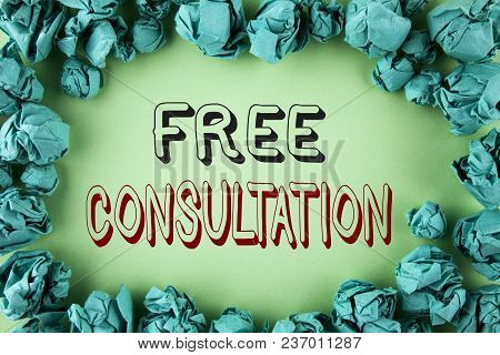 Word Writing Text Free Consultation. Business Concept For Asking Someone Expert About Confusion Inqu
