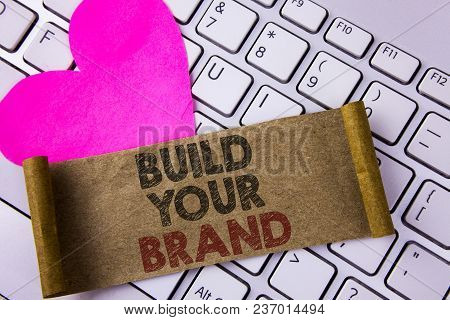 Writing Note Showing  Build Your Brand. Business Photo Showcasing Create Your Own Logo Slogan Model