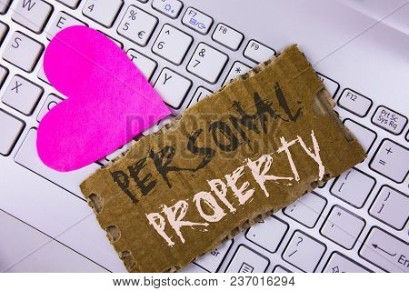 Word Writing Text Personal Property. Business Concept For Belongings Possessions Assets Private Indi