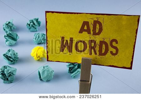 Word Writing Text Ad Words. Business Concept For Advertising A Business Over First Of Internet Searc
