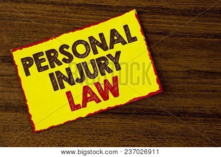 Handwriting Text Writing Personal Injury Law. Concept Meaning Guarantee Your Rights In Case Of Hazar