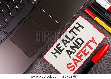 Handwriting Text Health And Safety. Concept Meaning Being In Good Condition Harmless Workouts Health