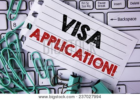 Writing Note Showing  Visa Application Motivational Call. Business Photo Showcasing Sheet To Provide