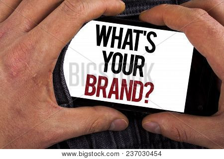 Conceptual Hand Writing Showing What Is Your Brand Question. Business Photo Showcasing Define Indivi
